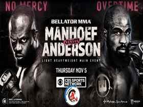 2020年11月5日Bellator 251期 - 直播[视频] Manhoef vs. Anderson